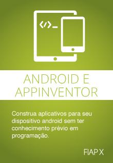 Desenvolvimento Android com AppInventor