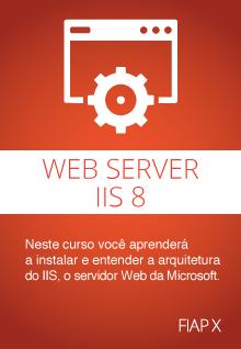 IIS 8: Servidor Web da Microsoft